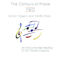 The Colours Of Praise Two