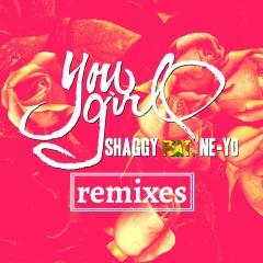 You Girl (feat. Ne-Yo) Remixes - Shaggy, Ne-Yo