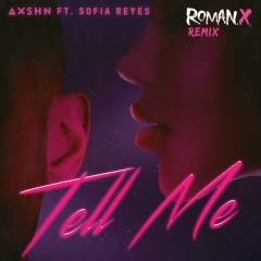 Tell Me (RomanX Remix) - AXSHN