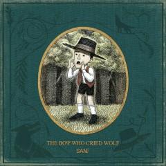 The Boy Who Cried Wolf - San E