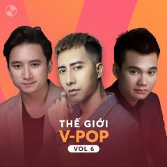 Thế Giới V-Pop Vol 6 - Khắc Việt, Only C, Phan Mạnh Quỳnh