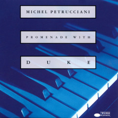 Promenade With Duke - Michel Petrucciani