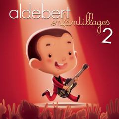 Enfantillages 2 - le concert (Live) - Aldebert