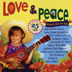 Love & Peace: Greatest Hits for Kids - Various Artists