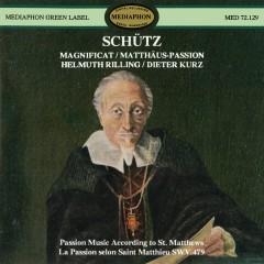 Schütz: Magnificat & St. Matthew Passion - Spandauer Kantorei, Württemberg Chamber Choir, Dieter Kurz, Helmuth Rilling