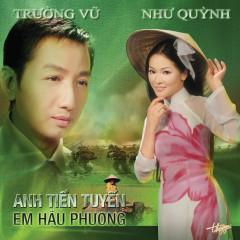 Anh Tiền Tuyến, Em Hậu Phương - Như Quỳnh, Trường Vũ