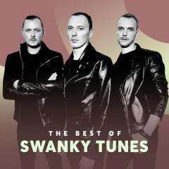 Những Bài Hát Hay Nhất Của Swanky Tunes