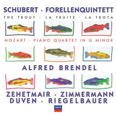 Schubert: Forellenquintett / Mozart: Piano Quartet in G minor - Alfred Brendel, Thomas Zehetmair, Tabea Zimmermann, Richard Duven, Peter Riegelbauer