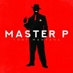 Tony Mantana - Master P