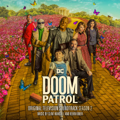 Doom Patrol: Season 2 (Original Television Soundtrack) - Clint Mansell, Kevin Kiner
