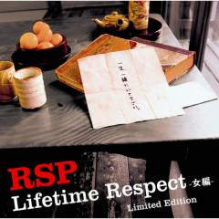 Lifetime Respect -Onnnahen Limited Edition
