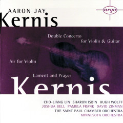Kernis: Air for Violin, Double Concerto for Violin & Guitar; Lament and Prayer - Pamela Frank, Cho-Liang Lin, Sharon Isbin, St. Paul Chamber Orchestra, Minnesota Orchestra