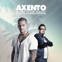 Work Your Magic - Axento