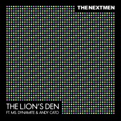 The Lion's Den (feat. Ms. Dynamite & Andy Cato) - The Nextmen, Ms. Dynamite, Andy Cato