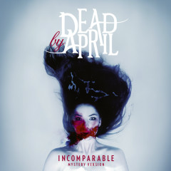 Incomparable (Mystery Version) - Dead By April