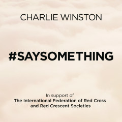 #saysomething (International Version) - Charlie Winston