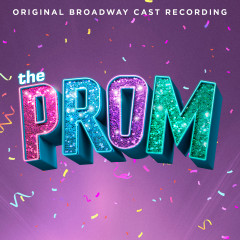 The Prom: A New Musical (Original Broadway Cast Recording) (G010004011582Q)