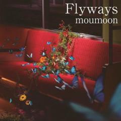 Flyways - moumoon