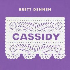 Cassidy - Brett Dennen