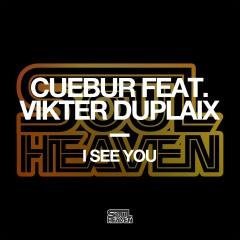 I See You (feat. Vikter Duplaix) - Cuebur, Kenny Bobien