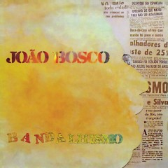 Bandalhismo - João Bosco
