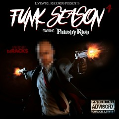 Philthy Rich Presents: Funk Season 4 - Various Artists