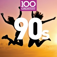 100 Greatest90s - Various Artists