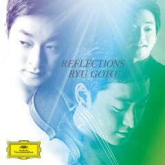 Reflections - Ryu Goto, Michael Dussek