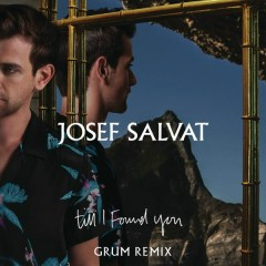 Till I Found You (Grum Remix)