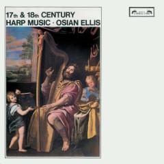 17th & 18th-Century Harp Music - Osian Ellis