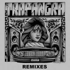 Trapanera (Remixes) - El Dusty
