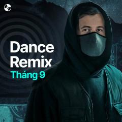 Nhạc Dance Tháng 9/2021