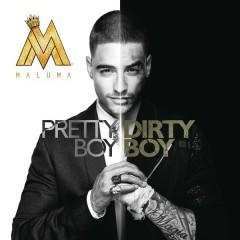Pretty Boy, Dirty Boy - Maluma