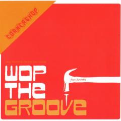 Wop the Groove - Cornershop