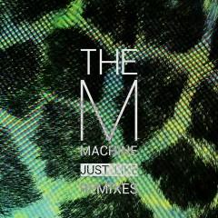 Just Like Remixes - The M Machine