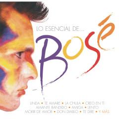 Lo Esencial de Miguel Bose - Miguel Bosé