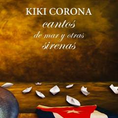 Cantos de mar y otras sirenas (Remasterizado) - Kiki Corona