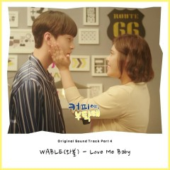 Coffee, Please OST Part.4 - Wable