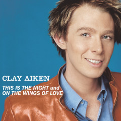 Bridge Over Troubled Water/This Is The Night - Clay Aiken