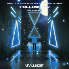 Follow You (The Remixes) - CARSTN, Nicolas Haelg, Luther Jaymes