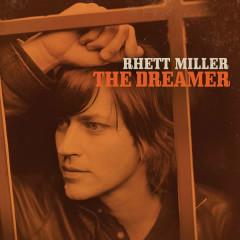 The Dreamer - Rhett Miller