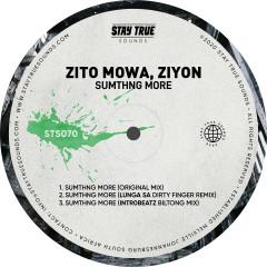 Smthng More (feat. Ziyon) - Zito Mowa, Ziyon