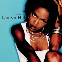 Ex-Factor - Lauryn Hill