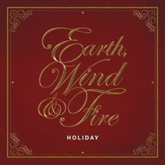 Holiday - Earth,  Wind & Fire