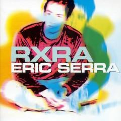 r x r a - Eric Serra