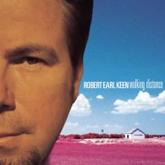 Walking Distance - Robert Earl Keen