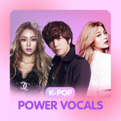 K-Pop Power Vocals