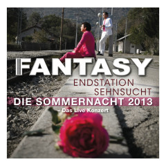 Endstation Sehnsucht - Die Sommernacht 2013 (Live) - Fantasy