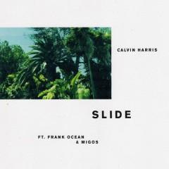 Slide - Calvin Harris, Frank Ocean, Migos