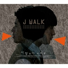 Yell Out Your Love - J-Walk